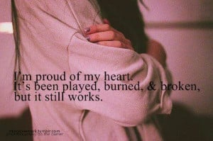 arms, broken, burned, girl, heart, note, played, proud, quote, text