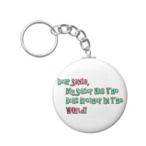 Cute Dear Santa Brother Saying Key Chain