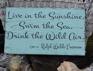 Beach Decor - Beach Sign - Emerson Quote - Live In The Sunshine ...
