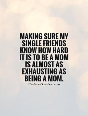 Mother Quotes Mom Quotes Being A Mom Quotes