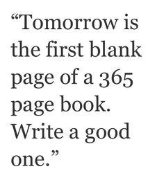 Quotes and sayings : new beginning : fresh start : 2014 More