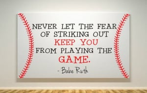 Baseball Canvas - Babe Ruth Quote - Fear Of Striking Out - Playing The ...