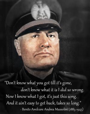 Benito Amilcare Andrea Mussolini (1883-1945)[ who | huh ]