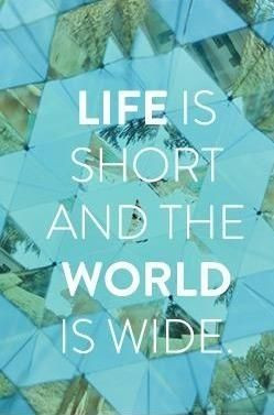 Explore the World! Travel Sayings!