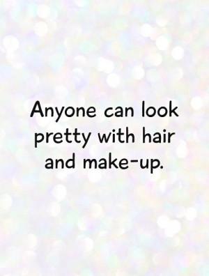 Pretty Quotes Makeup Quotes Hair Quotes Norah Jones Quotes