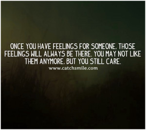 Once You have Feelings for Someone – Those Feelings Will Always Be ...