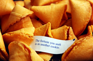 Fortune cookies funny wise sayings……