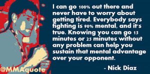 Nick Diaz: Fighting is 90% mental