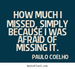 ... paulo coelho more life quotes friendship quotes success quotes