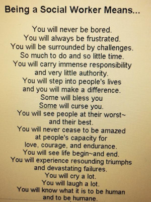 Social Worker Quotes Being a social worker