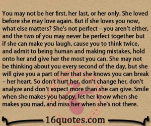 you may not be her first her last or her only she loved before she may