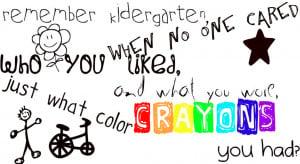 Kindergarten Graduation Quotes and Sayings
