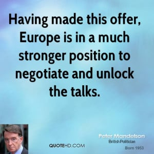 Having made this offer, Europe is in a much stronger position to ...