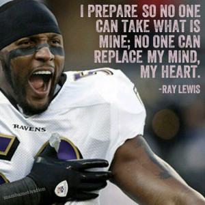 Ray Lewis Football Quote