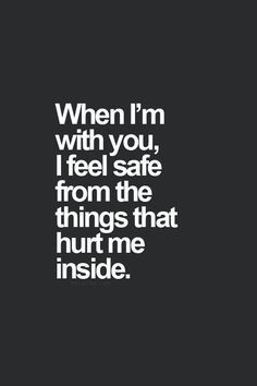 ... quotes love quotes boyfriends feeling safe quotes boyfriend quotes