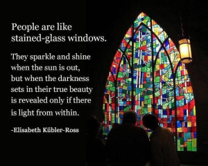 Elisabeth Kubler-Ross Lights, True Colors, Beautiful, Stained Glasses ...