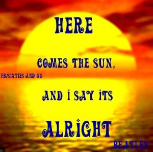 Here comes the sun Beatles lyric quote via