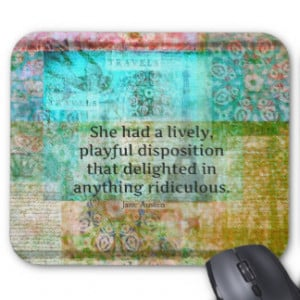 Cute Jane Austen quote from Pride and Prejudice Mouse Pad