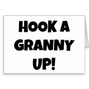 Hook a Granny Up! Greeting Cards