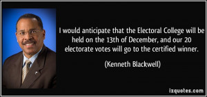 would anticipate that the Electoral College will be held on the 13th ...