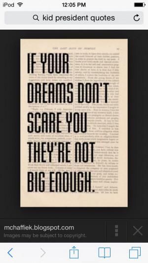 Kid president quote. Love it
