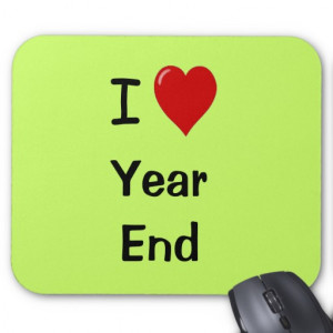 Love Year End - Motivational Quote Mouse Pad