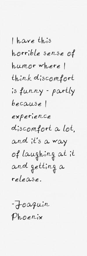 Joaquin Phoenix Quotes & Sayings