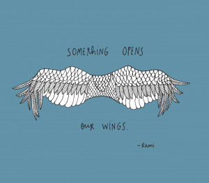 ... opens our wings. Yes, something indeed. Mystery, nature, the