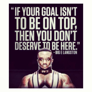 Wrestling Quotes If Your Goal Isnt To Be On Top picture