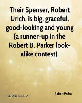 robert-parker-quote-their-spenser-robert-urich-is-big-graceful-good-lo ...