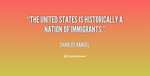charles b rangel quotes the united states is historically a nation of ...