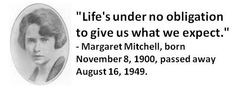 Margaret Mitchell, born November 8, 1900, passed away August 16, 1949 ...