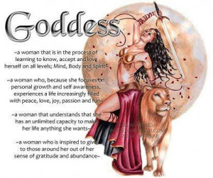 Each one of us is our own Goddess...