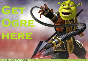 ... Mortal Kombat,ogre,get over here,similar sounding,scorpion,shrek,quote