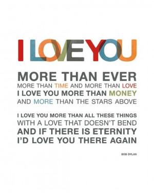 ... Life, I Love You, Bob Dylan, Bobs Dylan, Things, Love Quotes, Bobdylan