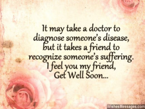 Get well soon quote for friend illness sickness suffering
