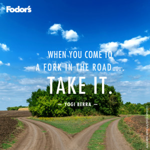 Travel Quote of the Week: On Which Road to Take