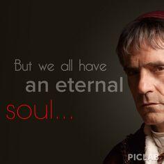 the borgias rodrigo but we all have an eternal soul more borgias ...