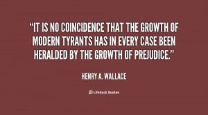 quote-Henry-A.-Wallace-it-is-no-coincidence-that-the-growth-35461.png