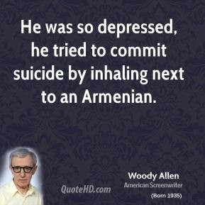 He was so depressed, he tried to commit suicide by inhaling next to an ...