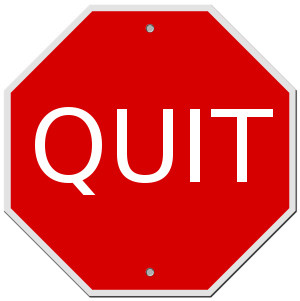 """at work, I'm sure that the thought """"Man, I really should quit ..."""