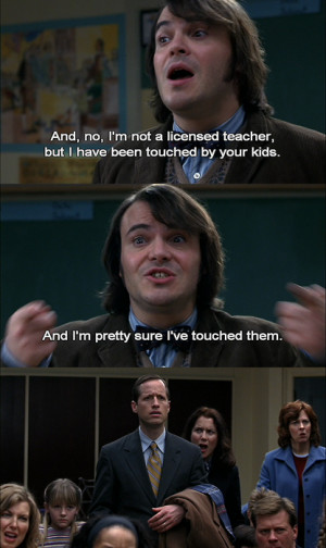 funny, kids, movie, movie quote, quotes, schoo of rock, school of rock ...