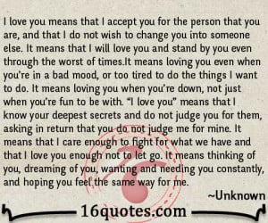 love you means that i accept you for the person that you are and ...