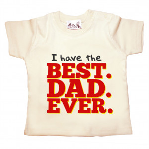 Best. Dad. Ever. - Baby T-Shirt