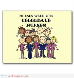 nurses day quotes nurses week special celebration in may 2013 nurses ...