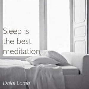 Sleep is the best #meditation - #Dalai #Lama #quote https://www ...