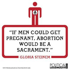 badass quote is actually from Florynce Kennedy, not Gloria Steinem ...