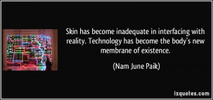 More Nam June Paik Quotes