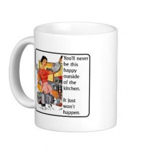 Kitchen Happy Funny Mug Humor