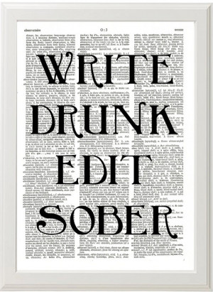 WRITE DRUNK Edit Sober Funny Quote Poster, Quote Print, Hemmingway ...
